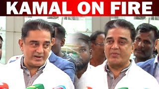 Kamal on fire speech
