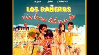Bañeros 1 soundtrack