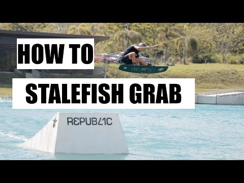 HOW TO DO A STALEFISH GRAB - WAKEBOARDING TUTORIAL