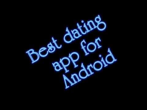 Best Dating App For Android :POF