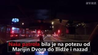Avaz.ba u policijskoj patroli (6.3.2017.)