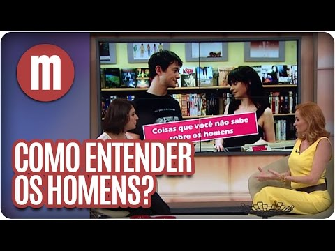 Mulheres - Entenda Os Homens (11/03/16)