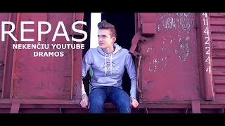 Repas: Nekenčiu Youtube dramos