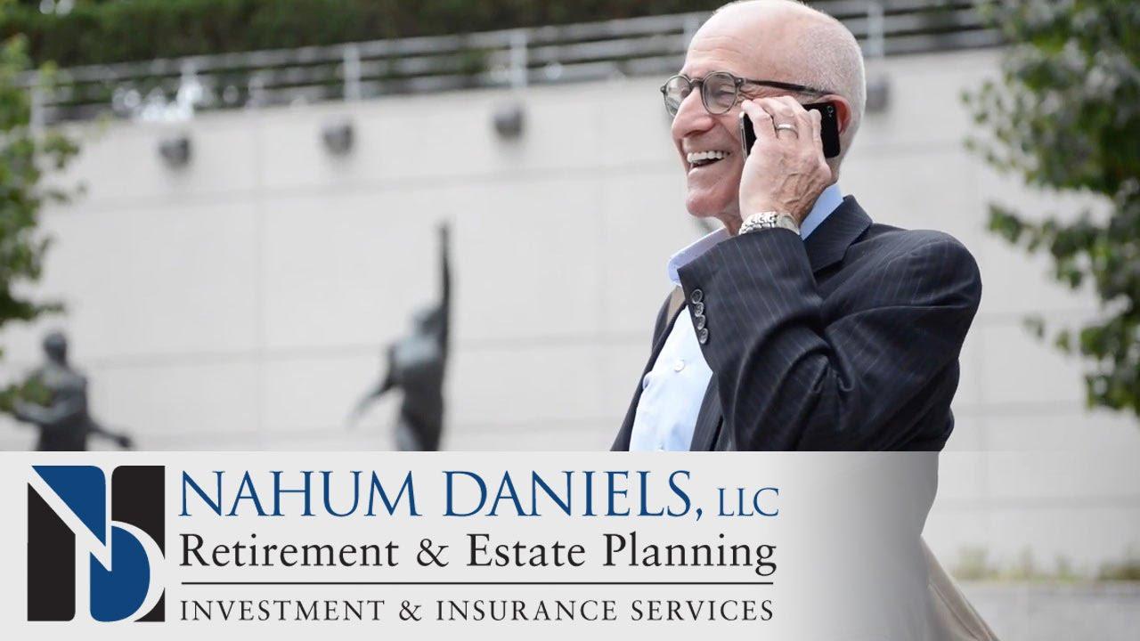 Nahum Daniels, LLC | Retirement Readiness, Retirement Planning, Investments (Stamford, CT) - YouTube