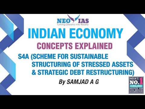 S4A (Scheme for Sustainable Structuring of Stressed Assets & Strategic Debt Restructuring