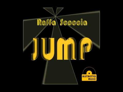 Raffa Scoccia - Jump (Original)