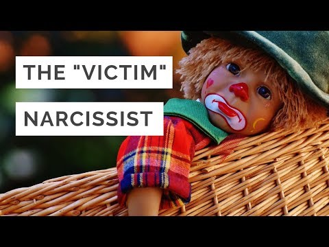 "The ""Victim"" Narcissist 