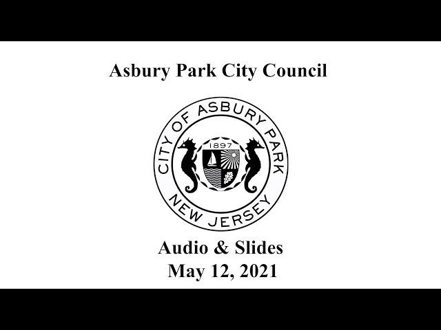 Asbury Park City Council - May 12, 2021