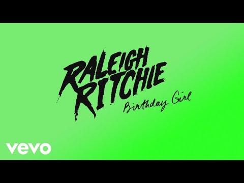 Raleigh Ritchie - Birthday Girl (Audio)