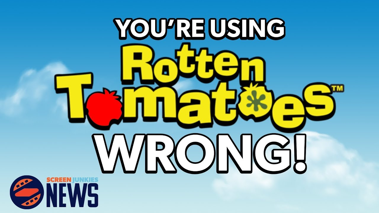 Youre using rotten tomatoes wrong youtube youre using rotten tomatoes wrong buycottarizona