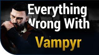 GAME SINS | Everything Wrong With Vampyr