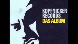 Kopfnicker Records (Dynamic Duo & DJ Emilio) - Kein Buff