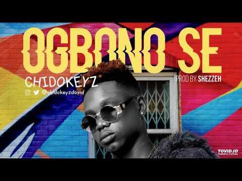 ChidoKeyz' New Single 'Ogbono Se' Is A Jam, Listen!