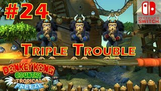 Donkey Kong Country Tropical Freeze Episode 24 Triple Trouble