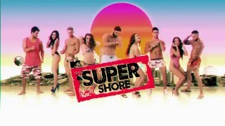 MTV Super Shore - 2 Febrero 22:00