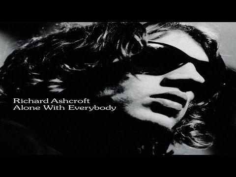 Richard Ashcroft - Alone with Everybody - Full Album  ► ► ►