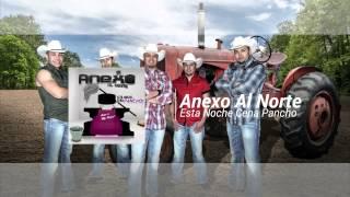 Esta Noche Cena Pancho -  Anexo al Norte Single 2014