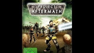 Project Aftermath PC Gameplay Trailer By PirateWarrior666