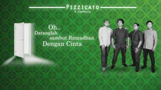 Pizzicato A capella - Welcome Ramadhan (Official Lyric Video)
