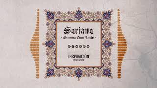 SORIANO - INSPIRACIÓN (AUDIO) #SUMMACUMLAUDE