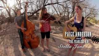 Paige Anderson & The Fearless Kin: Stella Jane