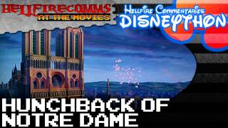 The HellfireComms Disneython - #24: The Hunchback of Notre Dame [Audio commentary]