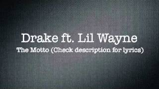 The Motto Drake Ft. Lil Wayne Official LYRICS