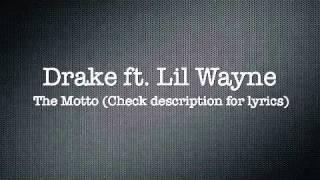 The Motto Drake Ft. Lil Wayne Official LYRICS