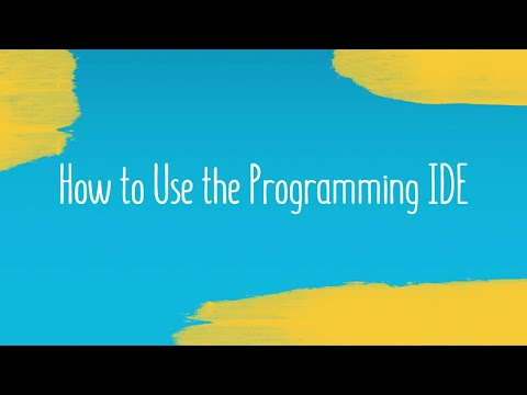 How to Use the Programming IDE