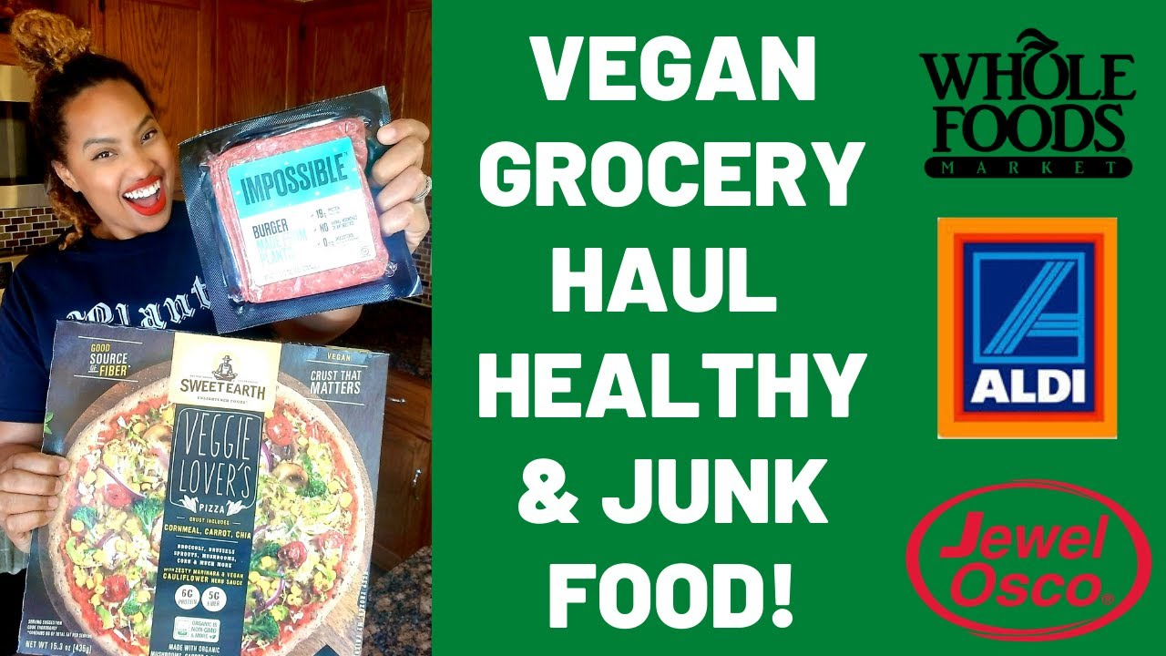 Vegan Grocery Haul (Healthy & Junk Food!)