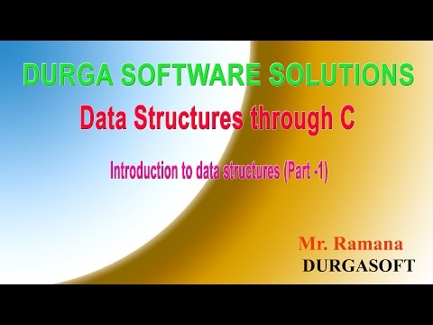 Introduction to data structures (Part - 1) By Ramana Sir