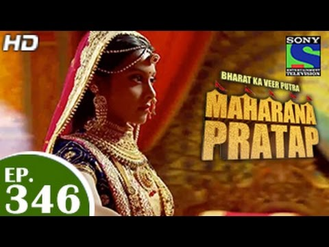 Bharat Ka Veer Putra Maharana Pratap - महाराणा प्रताप - Episode 346 - 12th January 2015