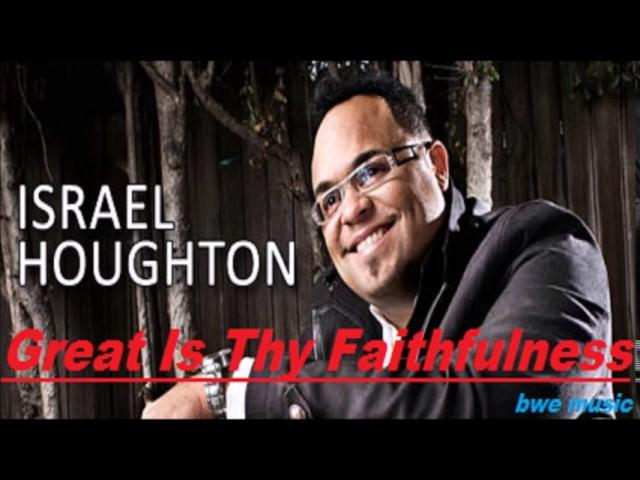 israel-houghton-great-is-thy-faithfulness-gospel-music-american-bwe-music