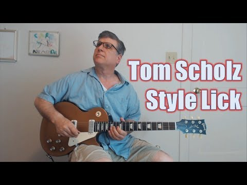 Tom Scholz (Boston) Style Lick (Guitar Lesson with TAB)