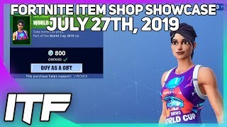 Fortnite Item Shop LAST CHANCE FOR WORLD CUP SKINS! [July 27th, 2019] (Fortnite Battle Royale)