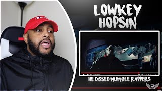 LOWKEY - HOPSIN | HE DISSED MUMBLE RAPPERS | REACTION