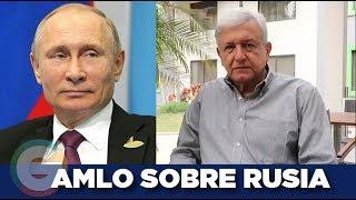 AMLO habla sobre la injerencia de Rusia y las bardas en Venezuela