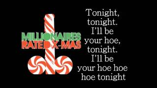 MILLIONAIRES - Rated Xmas (Lyrics)