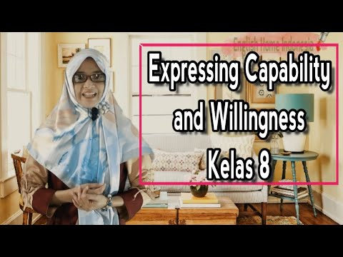Expressing Capability and Willingness [Kelas 8]