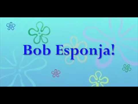 Spongebob Theme Song (spanish)