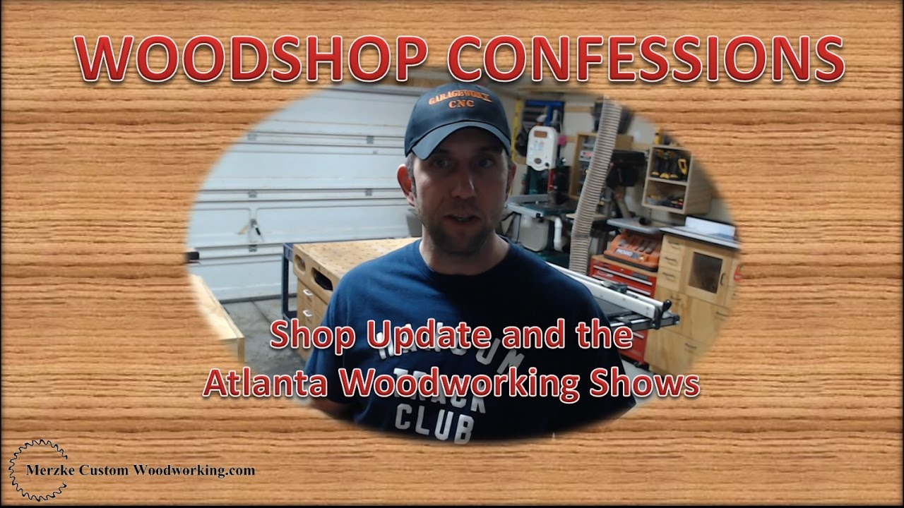 shop update and the atlanta woodworking shows