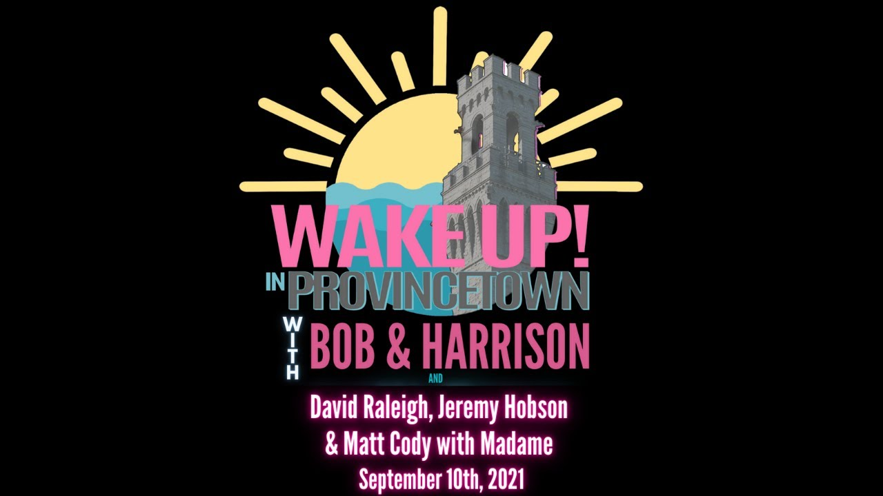 Download Wake Up! in Provincetown with Bob & Harrison