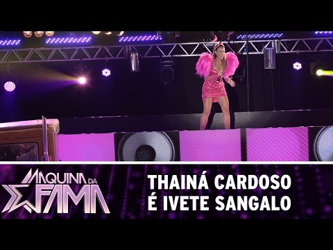 Máquina da Fama (09/05/16) Thainá Cardoso é Ivete Sangalo