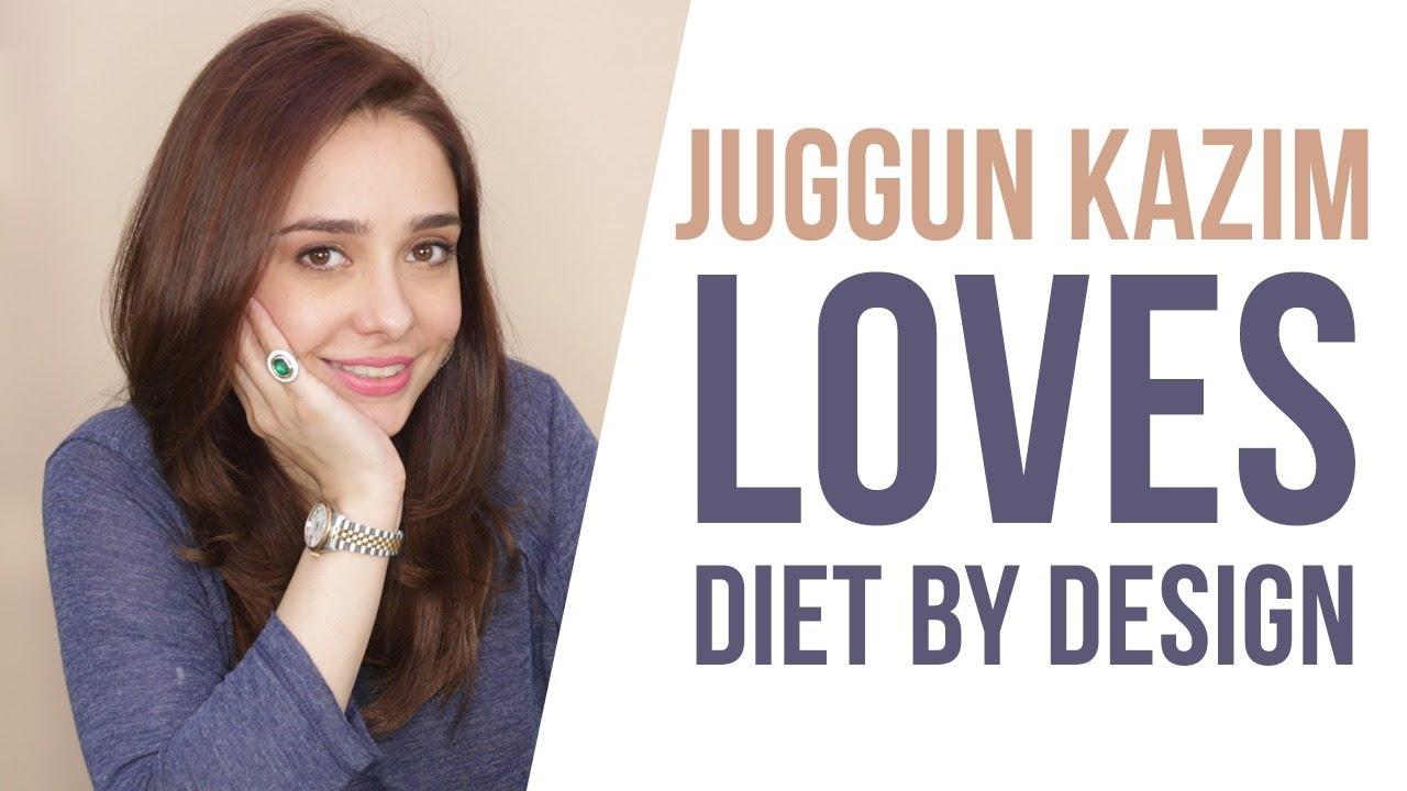 Juggun Kazim loves Diet by Design   Healthy Food   Weight Loss Tips   Thermogen Herbal Fiber