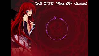 Download lagu High School DXD Hero Opening Theme Switch MP3