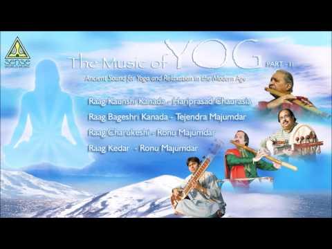 The Music of Yog (Part - II) : Hariprasad Chaurasia, Tejendra Majumdar & Ronu Majumdar