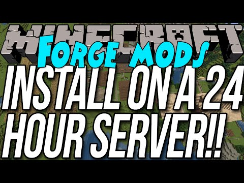 How To Install Forge Mods On Hour Minecraft Server
