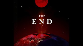 """The End (Part 2) - """"Your End Times"""""""