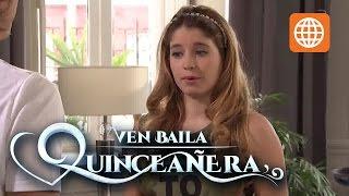 Ven baila quinceañera - Temporada 1 - 3/3 - Capítulo 53