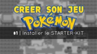 Créer son jeu Pokémon #1 | Installer le STARTER-KIT